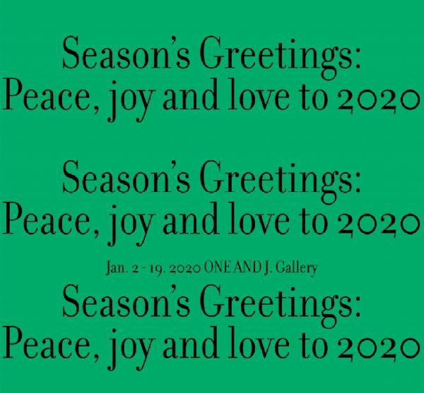 [10기 정희민 단체전] Season's Greetings : Peace, joy and love to 2020